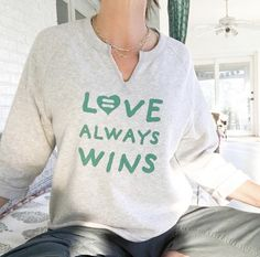 73c7e9c99 Love Always Wins - Oatmeal Raw Edge Sweatshirt – SuperLoveTees
