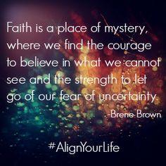 #Faith #courage #quotes http://www.alignedholistics.com