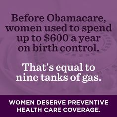 Thanks to Obamacare, insurance companies are now required to provide access to birth control at no additional cost to women. But more than 40 for-profit companies, most of which are owned by men, have sued to deny their employees this access.   Add your name today to make sure that a woman's health care decisions stay between her and her doctor — not her boss.