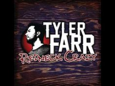Tyler Farr - Cowgirl - Would love to see him live someday!