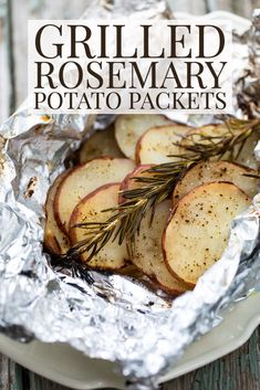 Grilled Rosemary Potato Packets - with only 5 ingredients, these yummy potatoes are a go to grilling side dish!   With an enticing aroma of rosemary and fluffy tender potatoes, they are divine!  These foil packet potatoes will become a family favorite! Grilled Fruit, Grilled Beef, Grilled Vegetables, Rosemary Potatoes, Sliced Potatoes, Chicken Thigh Recipes, Grilled Chicken Recipes, Grilled Foil Packets, Grilled Side Dishes