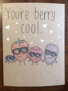 You're berry cool card