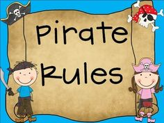 Pirate Rules for the Primary Classroom  1st - Re-Pin one, or all, of the products you want to win from my store.  2nd - Leave a comment saying how cool the item is, be sure to leave your e-mail address.