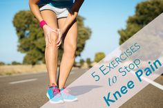 7 Key Exercises to Help Permanently Stop Knee Pain