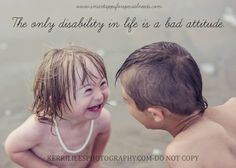 The only disability in life is a bad attitude. I love this quote because it's actually bad attitude and happiness that degrades someone's quality of life. I Smile, Make Me Smile, Great Quotes, Inspirational Quotes, Motivational, Fantastic Quotes, Faith In Humanity, Quotable Quotes, Beautiful Words