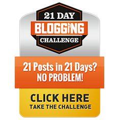 http://www.join21daybloggingchallenge.com/cp1?id=2446404