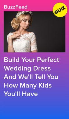 Wedding Dress Quiz, Wedding Dresses For Kids, Making A Wedding Dress, Wedding Dress Patterns, Perfect Wedding Dress, Dream Wedding Dresses, Designer Wedding Dresses, Quizzes Funny