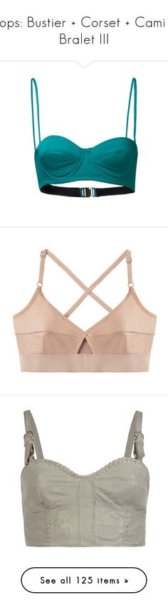 """""""Tops: Bustier + Corset + Cami + Bralet III"""" by jesuisunlapin ❤ liked on Polyvore featuring tops, bustier, bralet, shirts, crop tops, lingerie, emerald, bandeau bikini top, shirt crop top and shirts & tops"""