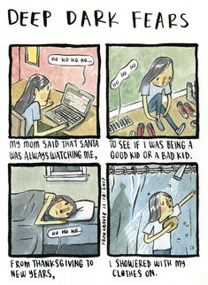 """He's checking it twice. A fear submitted by Sasha to Deep Dark Fears - thanks! My new book """"The Creeps"""" is available now from your local bookstore, Amazon, Barnes & Noble, Book Depository, iBooks, IndieBound, and wherever books are sold. You can find... Creepy Stories, Horror Stories, Weird Fears, Deep Dark Fears, Little Memes, Short Comics, Dark Comics, Bad Kids, Scary Art"""