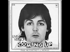 Coming Up - Paul McCartney