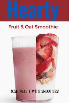 Healthy smoothies for weight loss. Lose weight fast drinking breakfast smoothies. Fruit and Oat Smoothie Recipe.