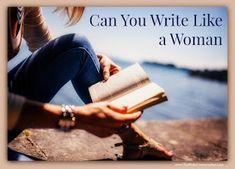 The Write Conversation: You Write Like a Woman