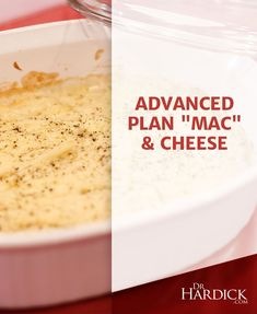 "DrHardick.com | Advanced Plan ""Mac"" and Cheese 