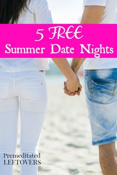 5 Free Summer Date Ideas - Date night doesn't have to cost you a fortune! Here are 5 free summer date ideas to enjoy with your partner this summer.
