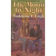 The Moon By Night by Madeleine L'Engle...I think I read this, but do not remember it being a favorite.