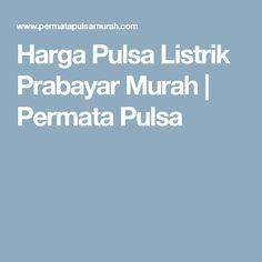 Harga Pulsa Listrik Prabayar Murah | Permata Pulsa