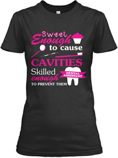 Dental Assistant Tees