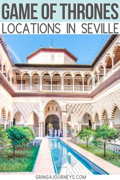 GAME OF THRONES SEVILLE FILMING LOCATIONS