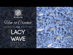 How to Crochet the Lacy Wave Stitch - YouTube