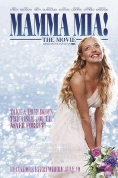 Mamma Mia! A GREAT MOVIE and MUSICAL, Another Favorite!  But I have to dance and sing to it! LOL