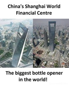 """China's Shanghai world financial center """" The biggest bottle opener in the world ! Amazing Places On Earth, Beautiful Places To Travel, Best Places To Travel, Places Around The World, Wonderful Places, Cool Places To Visit, Places To Go, Around The Worlds, True Interesting Facts"""
