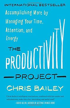 The Productivity Project: Accomplishing More by Managing ... https://www.amazon.com/dp/1101904054/ref=cm_sw_r_pi_dp_U_x_wFJvAbM9YCY71