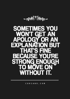 Sometimes you won't get an apology..
