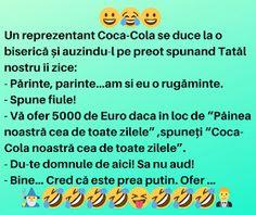 "Universal Style: Un reprezentant Coca-Cola se duce la o biserică: ""Părinte, am si eu o rugăminte"" Coca Cola"