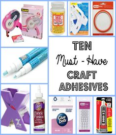 Ten Best Craft Adhesives to use for all crafters including examples. Hot Glue, E6000, Zig Pen, Mod Podge, Xyron, Fabric Fusion, Glue Dots