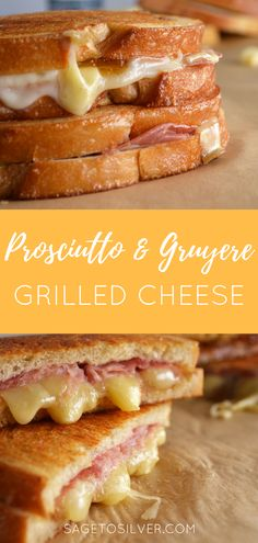 Prosciutto and Gruyere grilled cheese. Grown-up grilled cheese. Easy grilled cheese recipe. Easy dinner.