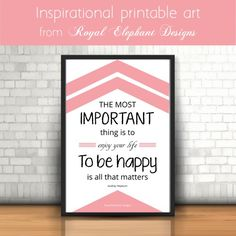 Printable inspirational Art || The most important thing is… {Royal Mondays} | Royal Elephant Designs