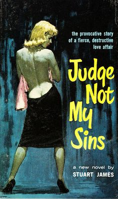 Judge Not My Sins--Pulp Fiction Cover