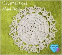 Crystal Love Mini Doily - free crochet pattern - crochet for you