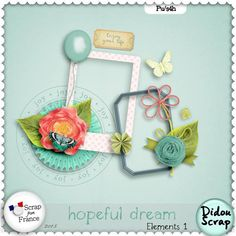 collection Hopeful Dream by Didou Scrap http://scrapfromfrance.fr/shop/index.php?main_page=index&manufacturers_id=90