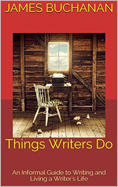 Things Writers Do