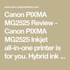 Canon Pixma Mg2525 Review Canon Pixma Mg2525 Inkjet All In One