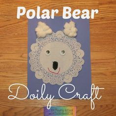 Polar Bear Doily Craft | Still Playing School; you can use a coffee filter too.