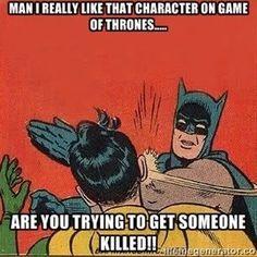 Batman's a Game of Thrones Fan