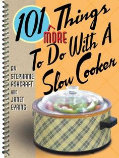 With the continuing slow cooker craze, 101 More Things to do With a Slow Cooker. With two new sections-Vegetarian Delights and Turkey-this book will be flying of the shelves. More great recipes like R