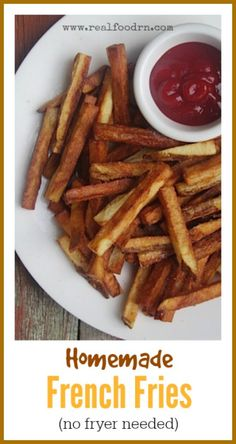 Homemade French Fries (no fryer needed!). These fries are requested almost daily by my kiddos. I feel much better about feeding them organic potatoes fried in a healthy oil. realfoodrn.com