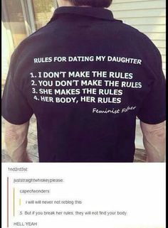 The best dad rules for dating. *standing ovation for feminist father* My Tumblr, Tumblr Posts, Cabinet Medical, Faith In Humanity Restored, Random Stuff, Cool Stuff, Hilarious, Funny, In This World