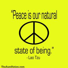 """""""Peace is our natural state of being. Peace Love Happiness, Peace And Love, Never See You Again, Let It Be, Om Shanti Om, Let Me Down, Peace Signs, Hippie Life, Long Time Ago"""