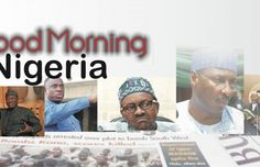 ICYMI: Nigerian newspapers: 10 things you need to know this Wednesday morning