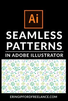 Adobe Illustrator Tutorial: How to Create a Seamless Pattern Swatch