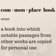 A Commonplace Book is a great way to keep topical information at hand. Men Of Letters, Journal Writing Prompts, Commonplace Book, Book Projects, Love Book, Happy Quotes, Quotations, Wisdom, Faith