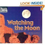 Watching the Moon (Welcome Books: Watching Nature) by Edana Eckart