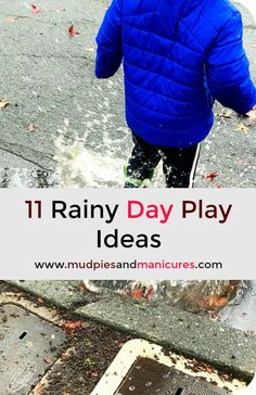 11 Rainy Day Play Ideas for kids - Mudpies and Manis Nature Activities, Outdoor Activities For Kids, Rainy Day Activities, Autumn Activities, Toddler Activities, Learning Activities, Educational Activities, Summer Activities, Kids And Parenting