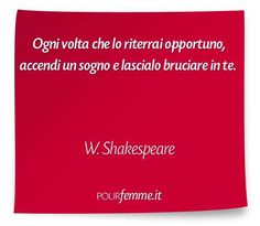 Frase di Shakespeare William Shakespeare, Kind Words, Sentences, Writer, Inspirational Quotes, Positivity, Romantic, Thoughts, Motivation