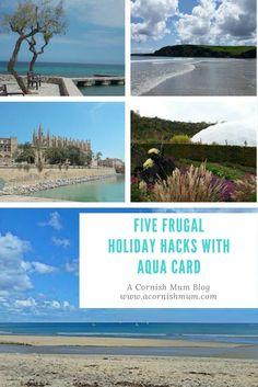 Five Frugal Money Saving Holiday Hacks With aqua card by A Cornish Mum blog.