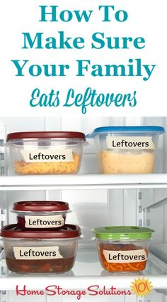 How To Ensure Your Family Eat Leftovers So They Don't Go To Waste is part of Refrigerator Organization Leftovers - Here's a quick declutter mission for inside your refrigerator, plus tips for how to eat leftovers instead of letting them go to waste Refrigerator Organization, Home Organization Hacks, Organizing Tips, Organising, Kitchen Organization, Money Saving Meals, Save Money On Groceries, Home Storage Solutions, Food Charts